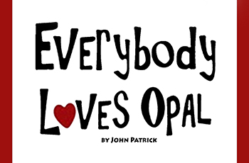 Everybody Loves Opal