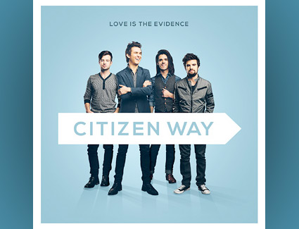 Citizen Way Love Is The Evidence